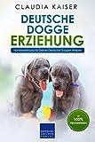Deutsche Dogge Erziehung: Hundeerziehung für Deinen Deutsche Dogge Welpen