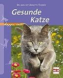 Gesunde Katze (Happy Cats)