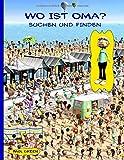 Wo Ist Oma?: Suchen und Finden